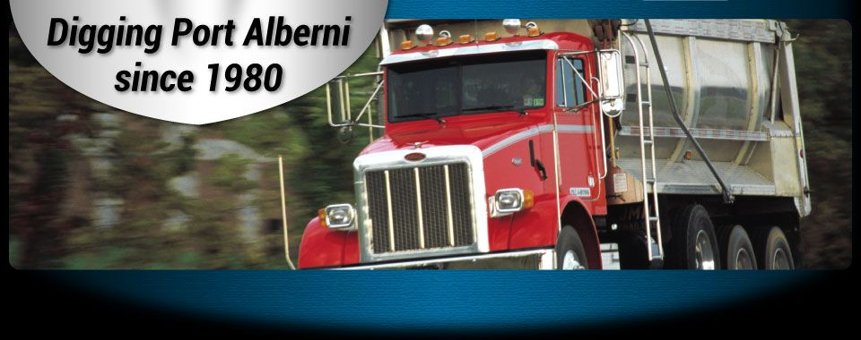Digging Port Alberni since 1980 | Dump Truck
